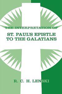 The Interpretation of St Paul's Epistle to the Galatians