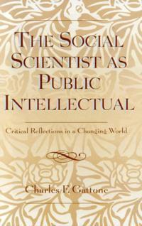 Social Scientist as Public Intellectual