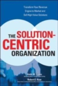 Solution-Centric Organization