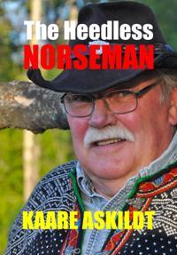 Heedless Norseman