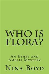 Who Is Flora?