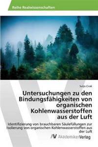 Untersuchungen Zu Den Bindungsfahigkeiten Von Organischen Kohlenwasserstoffen Aus Der Luft