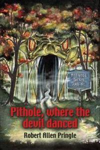 Pithole