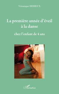 La premiEre annee d'eveil A la danse chez l'enfant de quatre