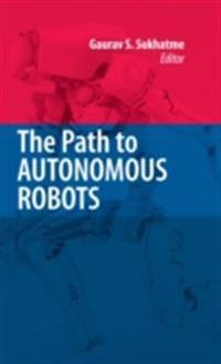 Path to Autonomous Robots
