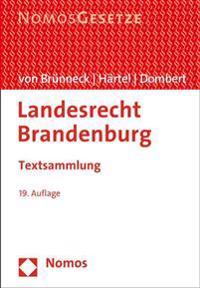 Landesrecht Brandenburg: Textsammlung, Rechtsstand: 15. August 2015