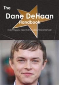 Dane DeHaan Handbook - Everything you need to know about Dane DeHaan
