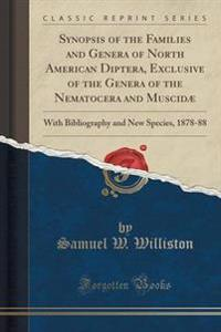 Synopsis of the Families and Genera of North American Diptera, Exclusive of the Genera of the Nematocera and Muscid
