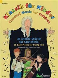 Klassik fur Kinder / Classical Music for Children / Musique Classique Pour Les Enfants