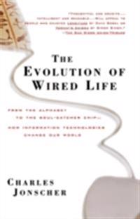 Evolution of Wired Life