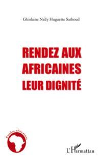 Rendez aux africaines leur dignite
