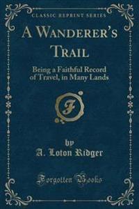A Wanderer's Trail