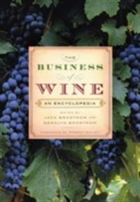 Business of Wine: An Encyclopedia