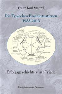 Die Typischen Erzählsituationen 1955-2015