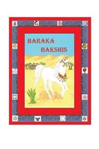 Baraka Bakshis: A Horse in the Time of Jesus