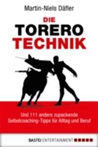 Die Torero-Technik