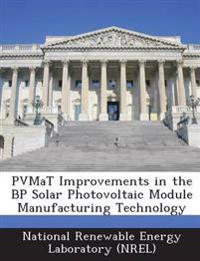 Pvmat Improvements in the BP Solar Photovoltaic Module Manufacturing Technology