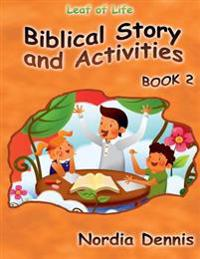 Leaf of Life Biblical Story and Activities Book 2