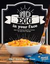 No egg on your face! - easy and delicious egg-free recipes for kids with al