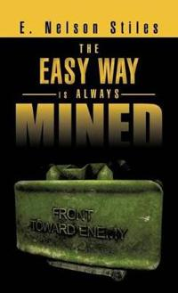 The Easy Way Is Always Mined