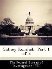 Sidney Korshak, Part 1 of 3
