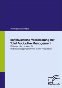 Kontinuierliche Verbesserung mit Total Productive Management