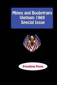 Mines and Boobytraps - Vietnam 1969 Special Issue