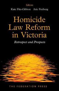 Homicide Law Reform in Victoria