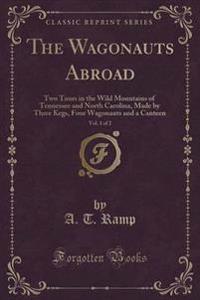 The Wagonauts Abroad, Vol. 1 of 2