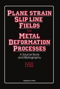 Plane-Strain Slip-Line Fields for Metal-Deformation Processes
