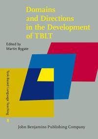 Domains and Directions in the Development of TBLT