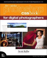 Adobe Photoshop CS5 Book for Digital Photographers