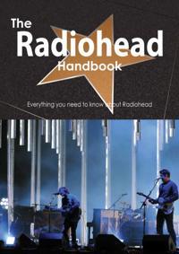 Radiohead Handbook - Everything you need to know about Radiohead