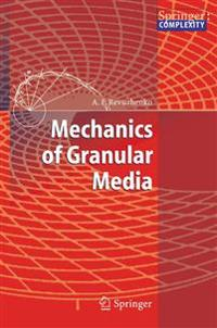 Mechanics of Granular Media