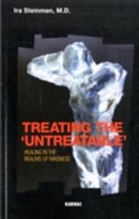 Treating the 'Untreatable'