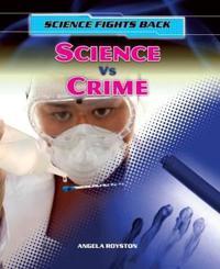 Science vs Crime