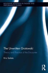 Unwritten Grotowski