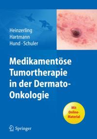 Medikamentose Tumortherapie in der Dermato-Onkologie