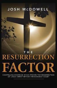 The Resurrection Factor