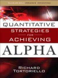 Quantitative Strategies for Achieving Alpha