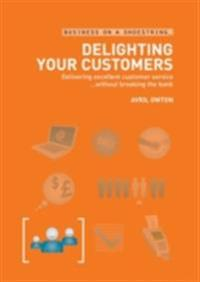 Delighting Your Customers