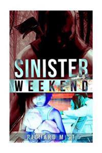 Sinister Weekend