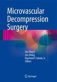 Microvascular Decompression Surgery