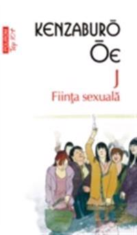 J. Fiinta sexuala
