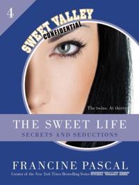 Sweet Life #4: An E-Serial