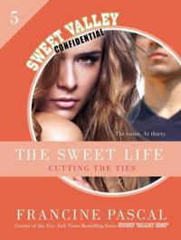 Sweet Life #5: An E-Serial