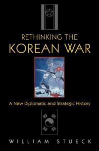 Rethinking the Korean War