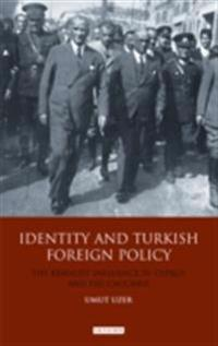 Identity and Turkish Foreign Policy