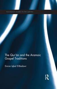 Qur'an and the Aramaic Gospel Traditions
