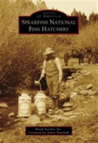 Spearfish National Fish Hatchery